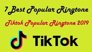 tiktok-7-top-best-ringtone-2019-tiktok-on-popular-2019