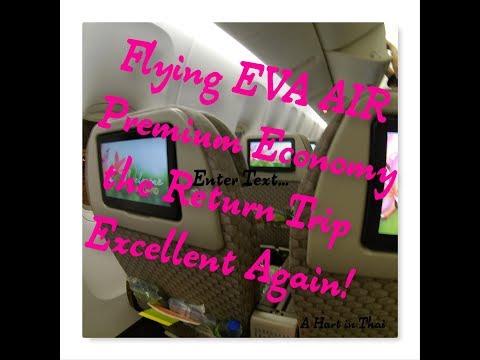 Flying EVA Air Premium Economy the Return Flight Excellent Again
