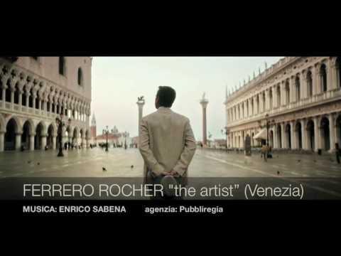 """FERRERO ROCHER """"the artist"""" ITALIA (4 versioni) - MUSICA di ENRICO SABENA"""