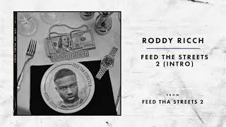 Roddy Ricch - Feed The Streets 2 (Intro)