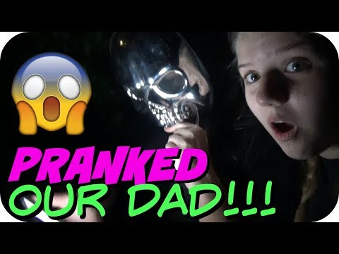 PRANKED OUR DAD || JUMP SCARE || FAMILY VLOG || Taylor and Vanessa