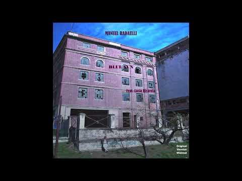 Manuel Radaelli-Blue Sun feat. Lucía Rivarola (HQ)