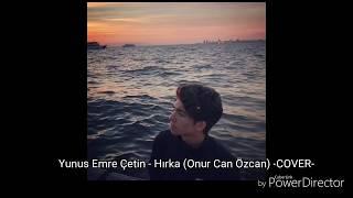 Gambar cover Yunus Emre Çetin - Hırka (Onur Can Özcan)-COVER-