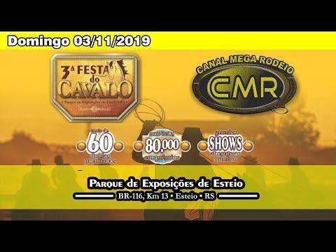 3º Festa do Cavalo – Domingo 03/11/2019  – Esteio-RS