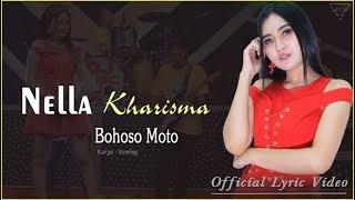 Bohoso Moto - Nella Kharisma   |   Official Lyric   #music