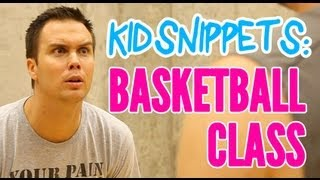"Kid Snippets: ""Basketball Class"" (Imagined by Kids) thumbnail"