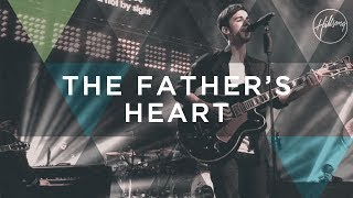The Fathers Heart - Hillsong Worship
