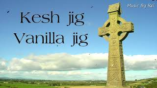 【ケルト音楽】Kesh jig & Vanilla jig【アイリッシュ】 thumbnail