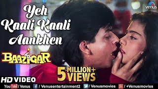 Yeh Kaali Kaali Aankhen | Baazigar | Shahrukh Khan & Kajol | HD VIDEO | 90's Bollywood Hindi Song