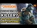 THE DIVISION (2018) IS DESTINY 2'S REPLACEMENT | WHY THIS GAME MADE A MASSIVE COMEBACK RECENTLY