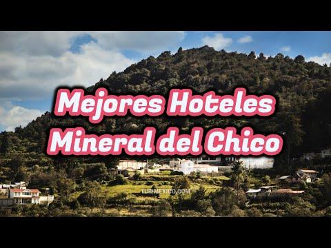 Los Mejores Hoteles en Mineral del Chico