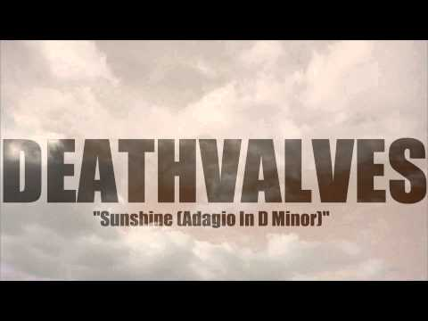 Deathvalves  Sunshine  Adagio In D Minor John Murphy