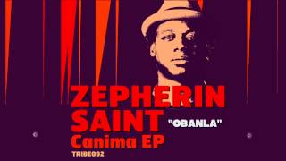 Zepherin Saint | Obanla | Preview
