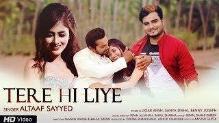 Tere Hi Liye Altaaf Sayyed Mp3 Song Download