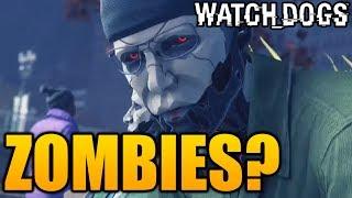 "Watch Dogs ZOMBIES?! Conspiracy Game Mode (""Watch Dogs Season Pass"")"