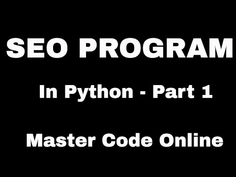 Learn Python by Example:  SEO Program In Python - Part 1