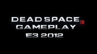 Dead Space 3 - Gameplay Walkthrough E3 2012 Co-op Demo