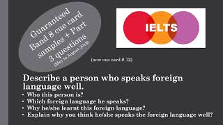 IELTS Cue card Describe a person who speaks foreign language well