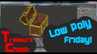 Low Poly Friday: How To Make A Treasure Chest