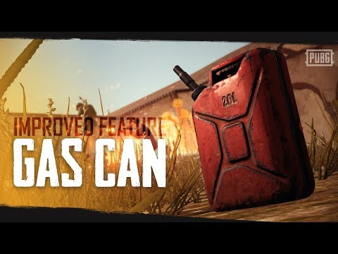 PUBG - New Feature - Gas Can