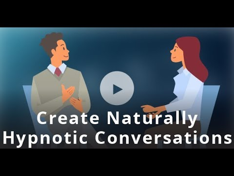 How To Be A Naturally Hypnotic Conversational Hypnotist