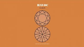 Havoc - El Golpe (audio)
