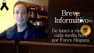Breve Informativo - Noticias Forex del 29 de Noviembre 2018