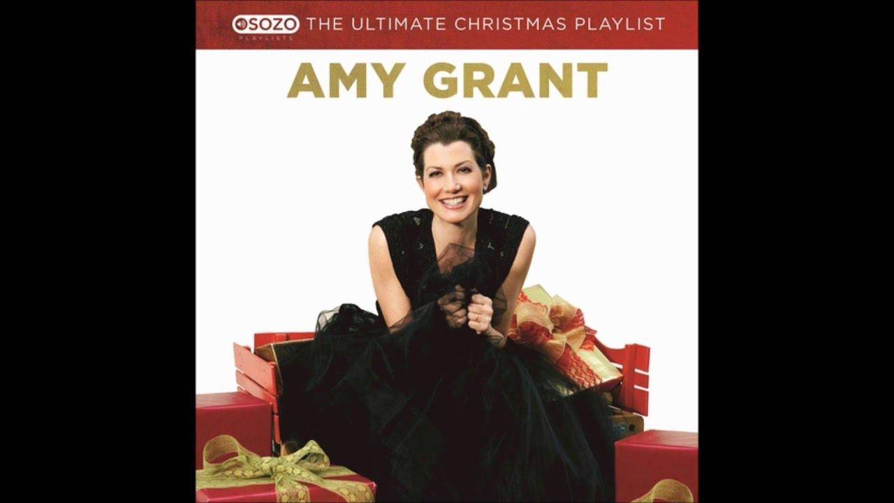 Amy Grant The Ultimate Christmas Playlist 02 Grown Up Christmas ...