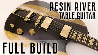 LP-style, Carved Epoxy Resin River Table Guitar FULL BUILD in 1 video