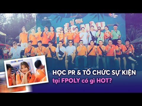 Trở thành chuyên gia PR & Tổ chức sự kiện tại FPT Polytechnic