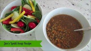 Quick Recipe | Jen's Vegan Lentil Soup