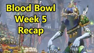 Blood Bowl Weekly Recap: Week 5