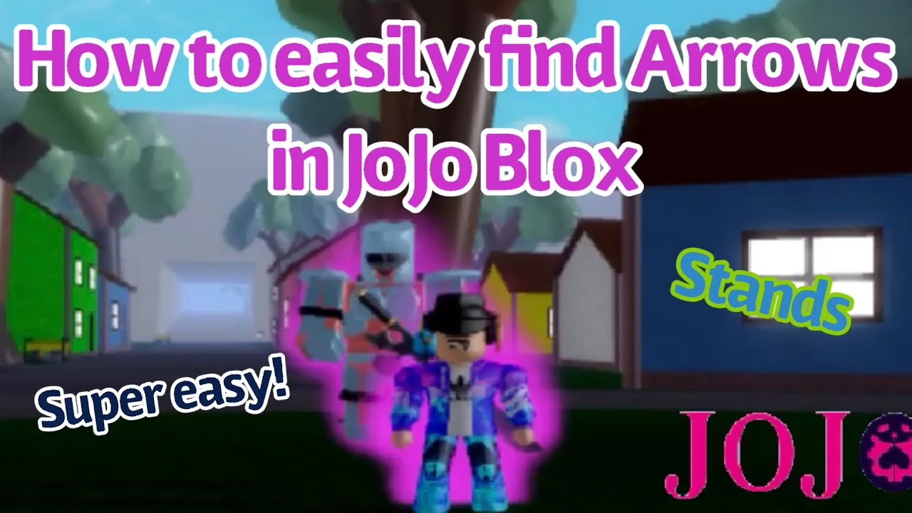 How To Easily Find Arrows In Jojo Blox Stands Youtube (.) the boy merely bowed and took his seat, the cold expression on his face remaining unchanged even as the man next to him was clearly. how to easily find arrows in jojo blox stands