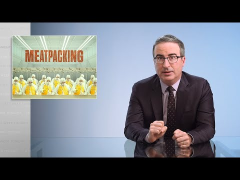 Meatpacking: Last Week Tonight with John Oliver (HBO)