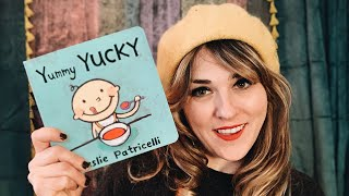 Yummy Yucky by Leslie Patricelli - read by Lolly Hopwood