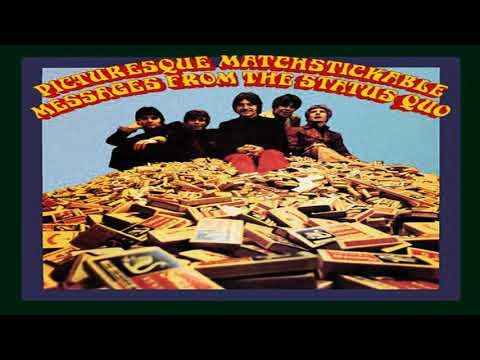 S̰t̰a̰t̰ṵs̰ Quo-P̰ḭc̰t̰ṵr̰ḛs̰q̰ṵḛ Matchstichable..... - Full ALBUM --1968