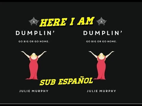 Dolly Parton, Sia - Here I Am Sub. Español (BSO Dumplin)