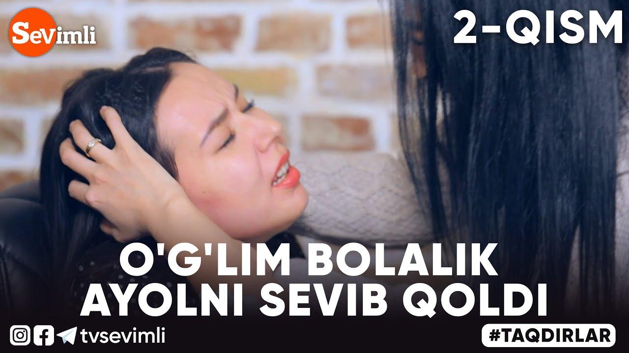 Download O'G'LIM BOLALIK AYOLNI SEVIB QOLDI 2-QISM