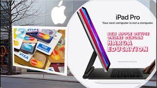 How to buy iPad Pro 2020 with Education Price : Beli iPad Pro 2020 harga Diskaun