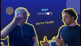 Meet Keith Teare sharing his views on the potential of Otherdots