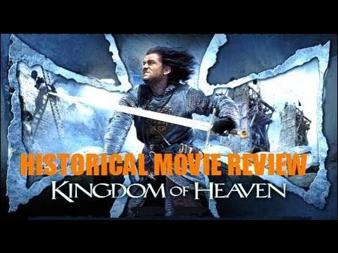 KINGDOM OF HEAVEN : DIRECTOR'S CUT ( 2005 ) Historical Movie Review
