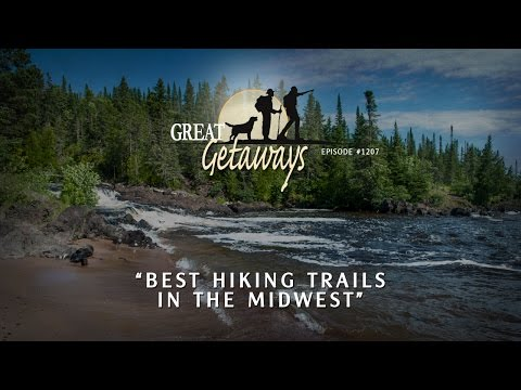 "Great Getaways 1207 ""Best Hiking Trails In The Midwest"" [Full Episode]"