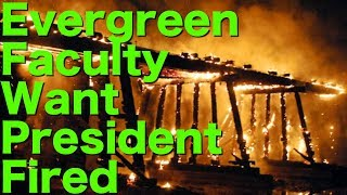BREAKING: Evergreen Debates FIRING President Bridges