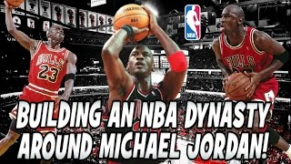 Could we build a Chicago Bulls Dynasty Team around a Michael Jordan in Today's NBA?