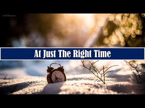 At Just The Right Time | Rev. Sam Townsend