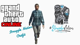 GTA ONLINE: STRUGGLE NATION\ECOMOG MEDIA GROUP (SAVAGE & DOPE OUTFIT)