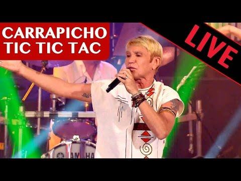 CARRAPICHO -TIC TIC TAC / Live dans les années bonheur