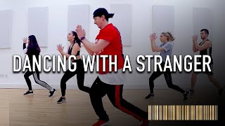 DANCING WITH A STRANGER by Sam Smith & Normani | Commercial Dance CHOREOGRAPHY