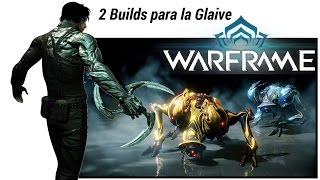 Warframe 2 build para la Glaive (Glaive prime)