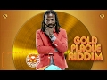 Gyptian - Gyal A Wine [Gold Plaque Riddim] February 2017